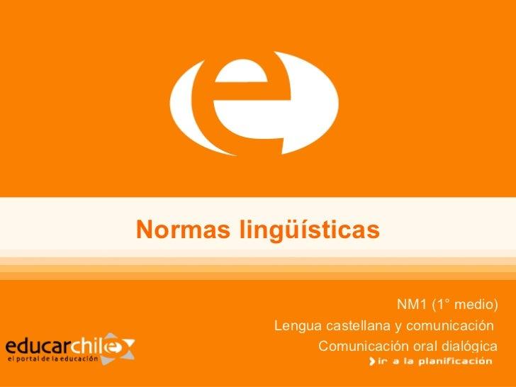 1.2.  Normas Linguisticas