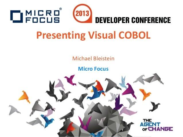 Developer Conference 1.2 - Presenting Visual COBOL