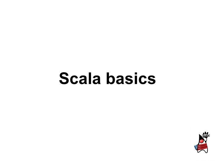 Scala basics