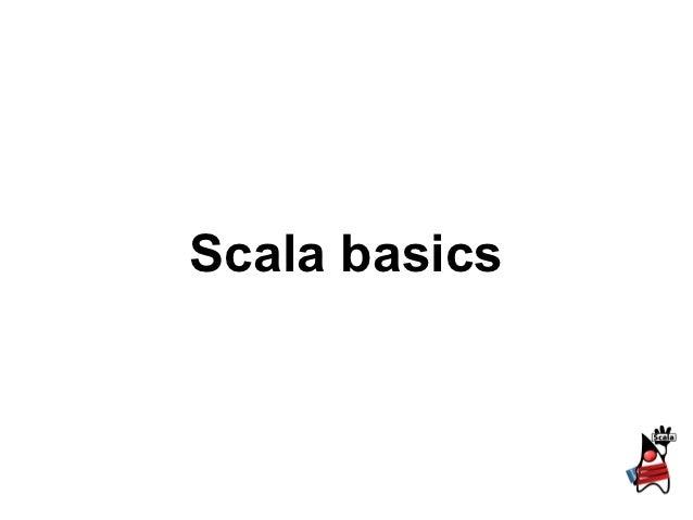 1.2 scala basics