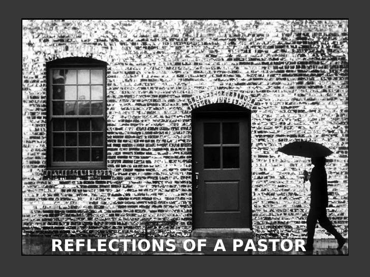 REFLECTIONS OF A PASTOR
