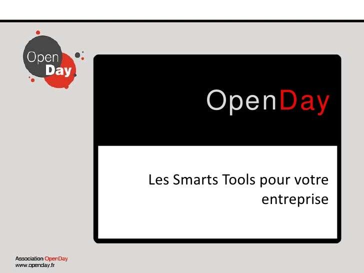 OpenDay<br />Les Smarts Tools pour votre entreprise<br />
