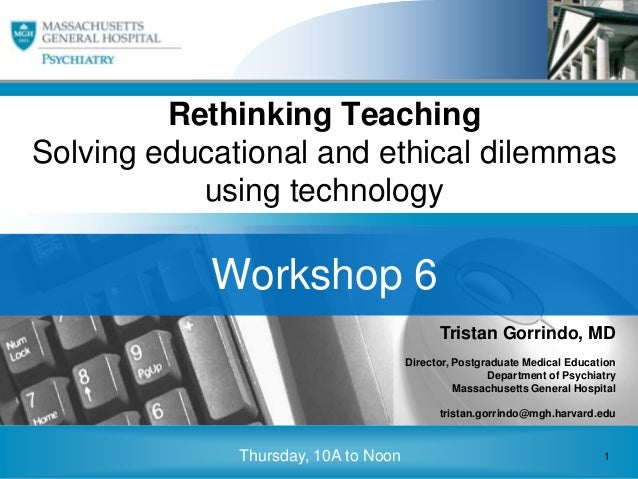 Rethinking TeachingSolving educational and ethical dilemmas                     using technology • Click to edit Master su...
