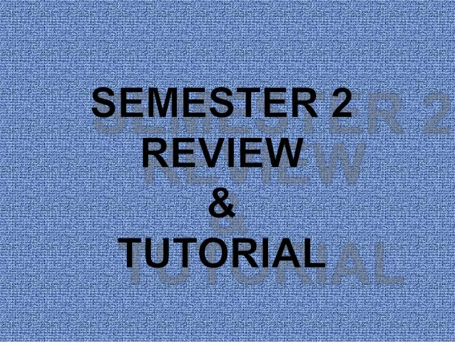 Physics Semester 2 Review and Tutorial