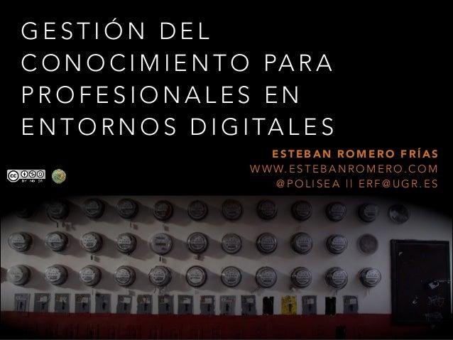 Gestión del conocimiento para profesionales en entornos digitales