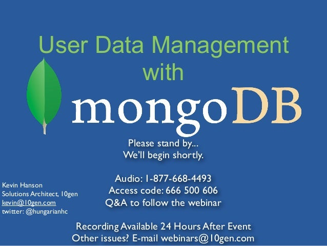 User Data Management                     with                                   Please stand by...                        ...