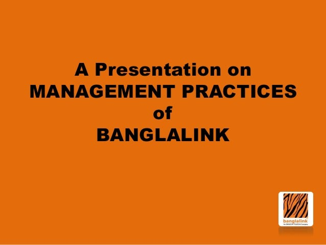 Management Practices of Banglalink
