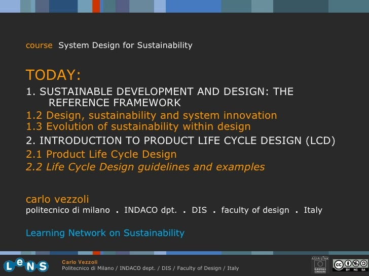 <ul><li>course   System Design for Sustainability </li></ul><ul><li>TODAY: </li></ul><ul><li>1.  SUSTAINABLE DEVELOPMENT A...