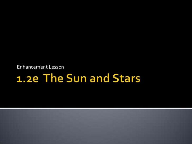 1.2e     the sun and stars