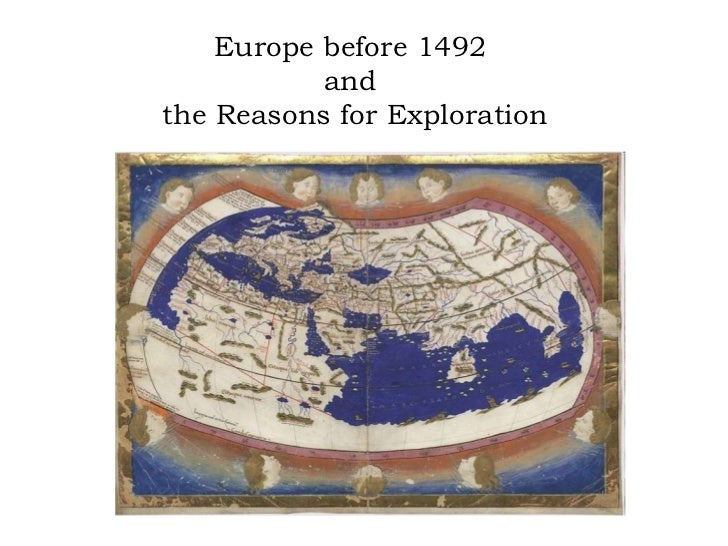 Europe before 1492  and  the Reasons for Exploration