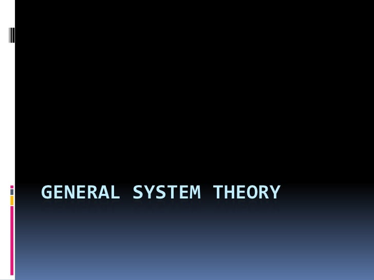 1.2 General System Theory