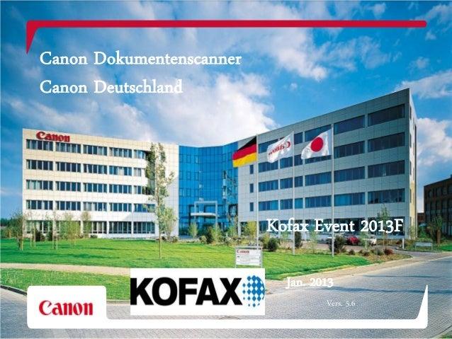 Canon Dokumentenscanner               Canon Deutschland                                          Kofax Event 2013F        ...