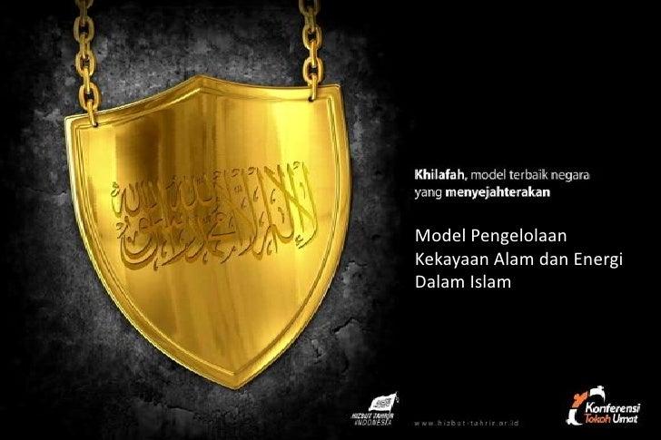 Model Pengelolaan Kekayaan Alam dalam Islam