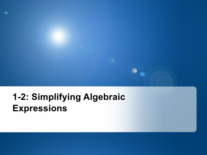 1.2 simplifying expressions and order of operations