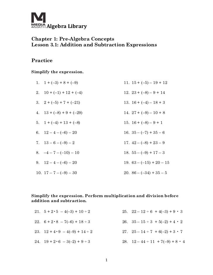 Algebra	  Library	  	  Chapter 1: Pre-Algebra ConceptsLesson 3.1: Addition and Subtraction Expressions	  	  PracticeSimpl...