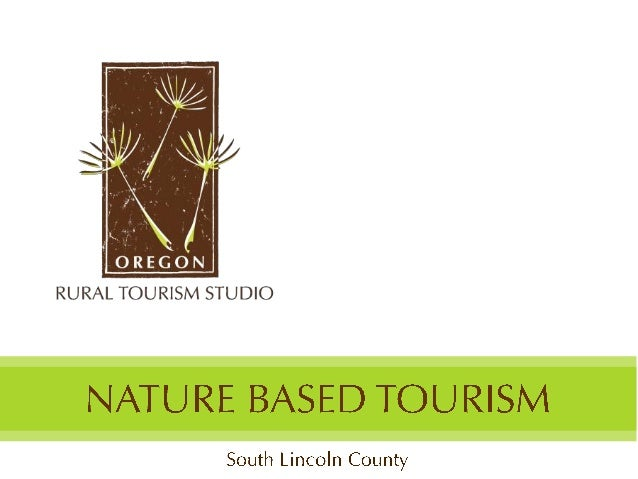 South Lincoln City, Nature Based Presentation