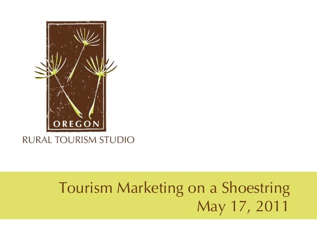 Tourism Marketing on a Shoestring                   May 17, 2011