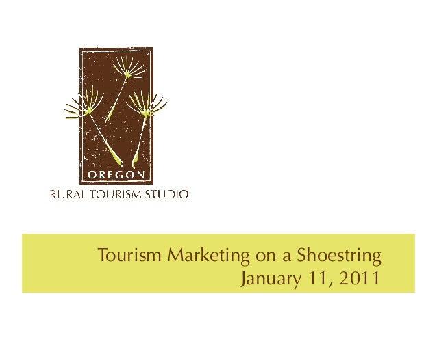 Tourism Marketing on a Shoestring                January 11, 2011