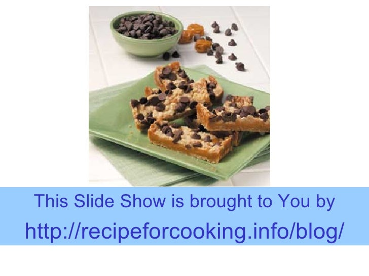 Recommended Chocolate Chip Bar Recipe