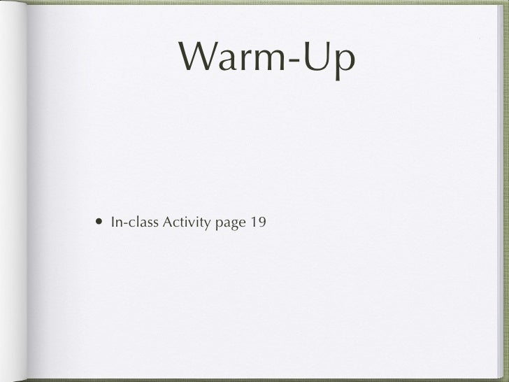 Warm-Up   • In-class Activity page 19