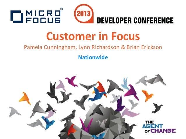 Customer in FocusPamela Cunningham, Lynn Richardson & Brian EricksonNationwide