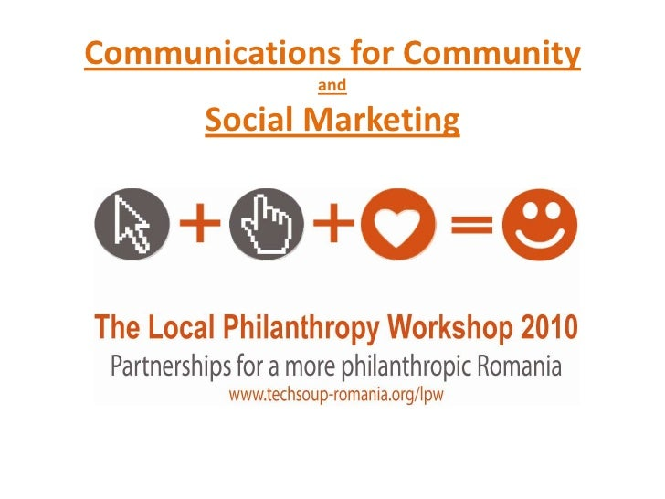 Communications for CommunityandSocial Marketing<br />
