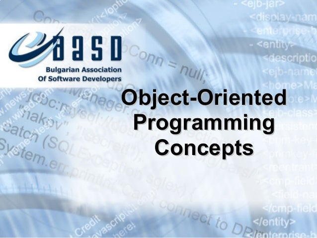 Object-OrientedObject-Oriented ProgrammingProgramming ConceptsConcepts