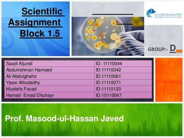 D-:GROUPProf. Masood-ul-Hassan JavedSaadi Aljundi ID: 11110044Abdulrahman Hameed ID:11110042Ali Abdulghafor ID:11110061Yas...