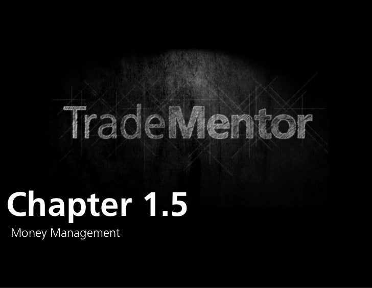 Chapter 1.5Money Management                   0