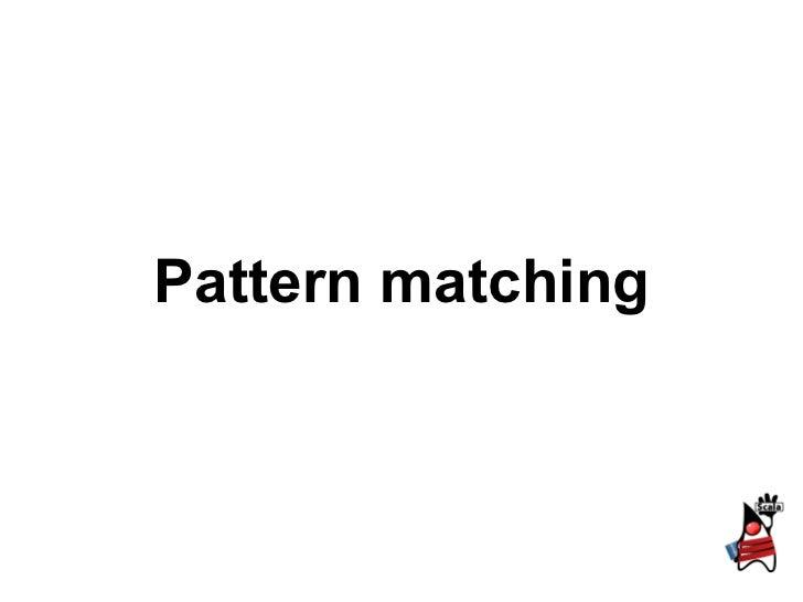 1.5 pattern matching