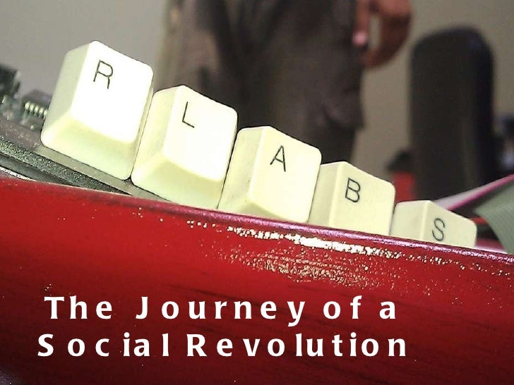 The Journey of a Social Revolution