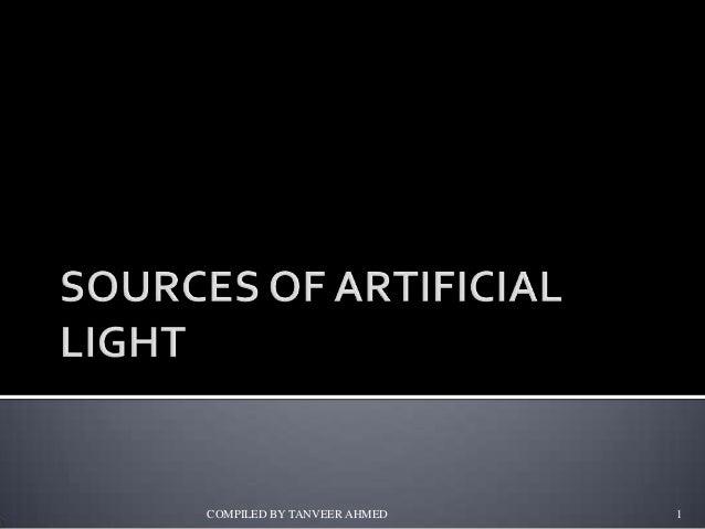 1.5 source of artificial light