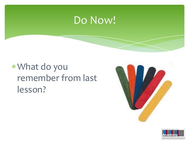 Do Now!What do youremember from lastlesson?