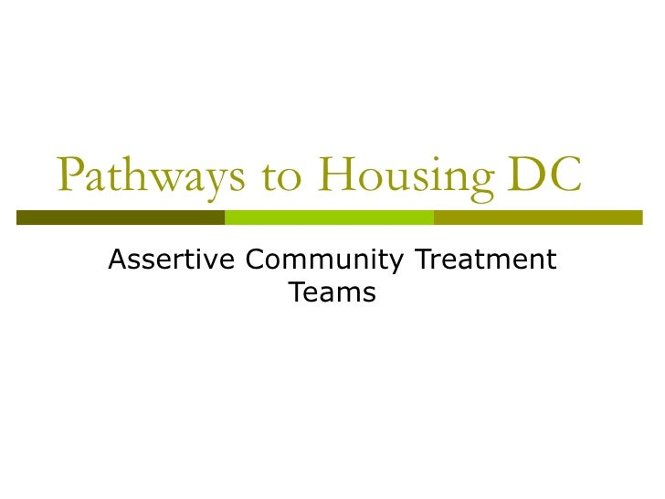 Pathways to Housing DC  Assertive Community Treatment Teams