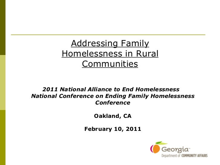 2011 National Alliance to End Homelessness  National Conference on Ending Family Homelessness Conference Oakland, CA Febru...