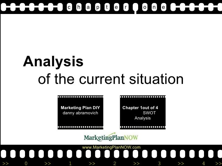 Analysis  of the current situation c   h  a   p   t  e   r  o  n  e Marketing Plan DIY  d anny abramovich Chapter 1out of ...