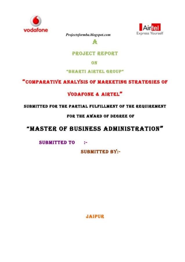 COMPARATIVE ANALYSIS OF MARKETING STRATEGIES OF VODAFONE AIRTEL