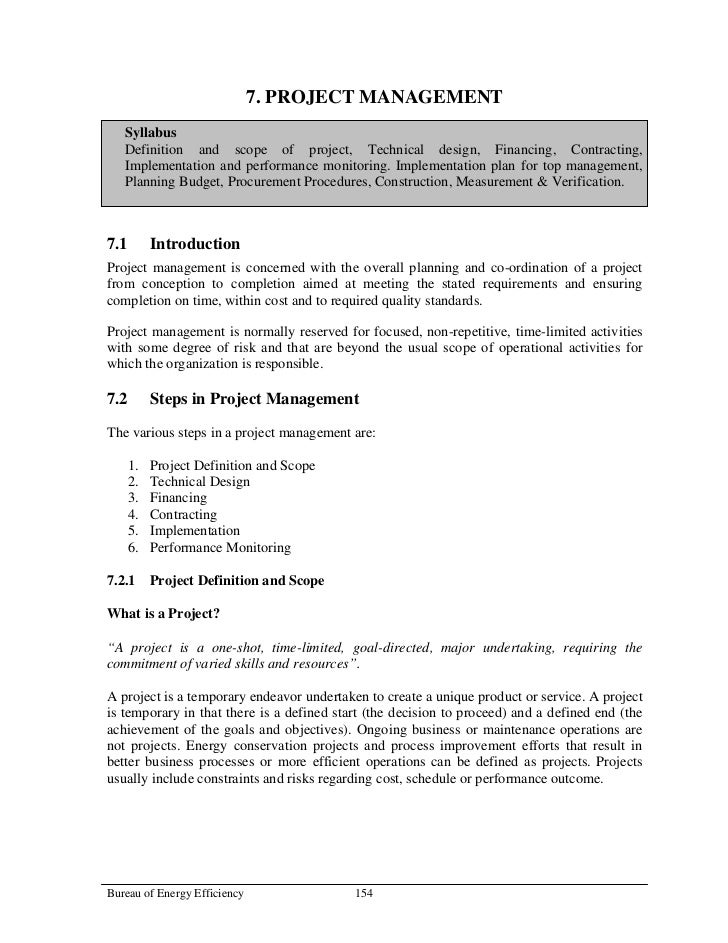 7. PROJECT MANAGEMENT   Syllabus   Definition and scope of project, Technical design, Financing, Contracting,   Implementa...