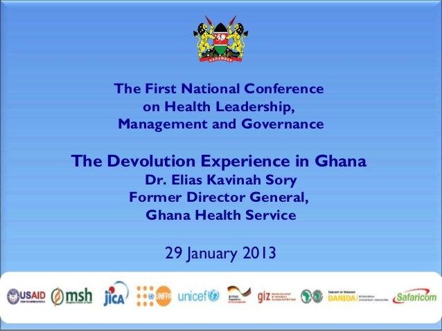 1.8 Dr Sory Ghana Presentation LMGConference 29 Jan13