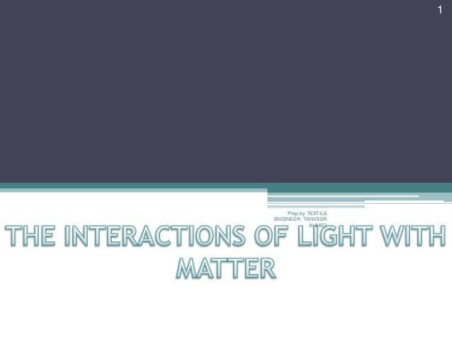 1.8 light and matter