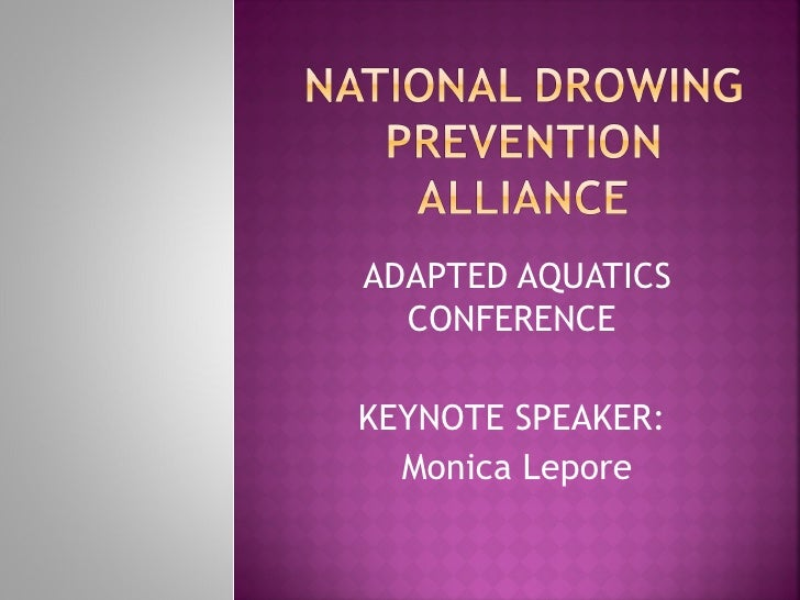ADAPTED AQUATICS  CONFERENCEKEYNOTE SPEAKER:  Monica Lepore