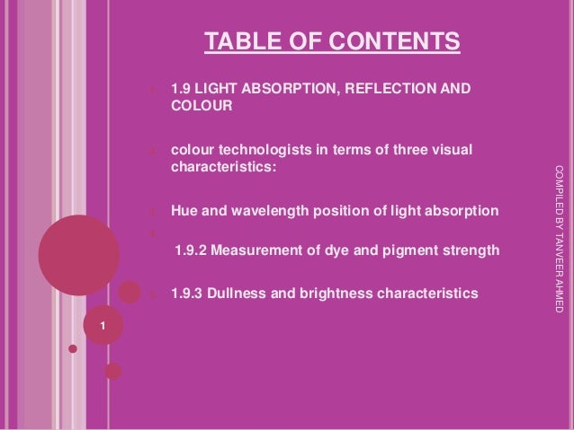 TABLE OF CONTENTS    1.   1.9 LIGHT ABSORPTION, REFLECTION AND         COLOUR    2.   colour technologists in terms of thr...