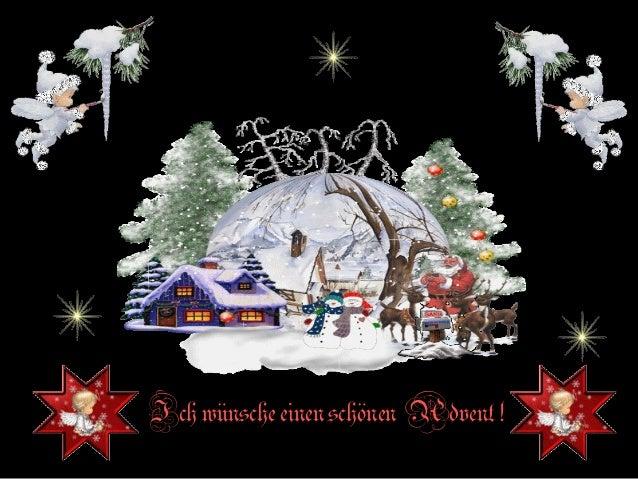 Ich wünsche einen schönen Advent !