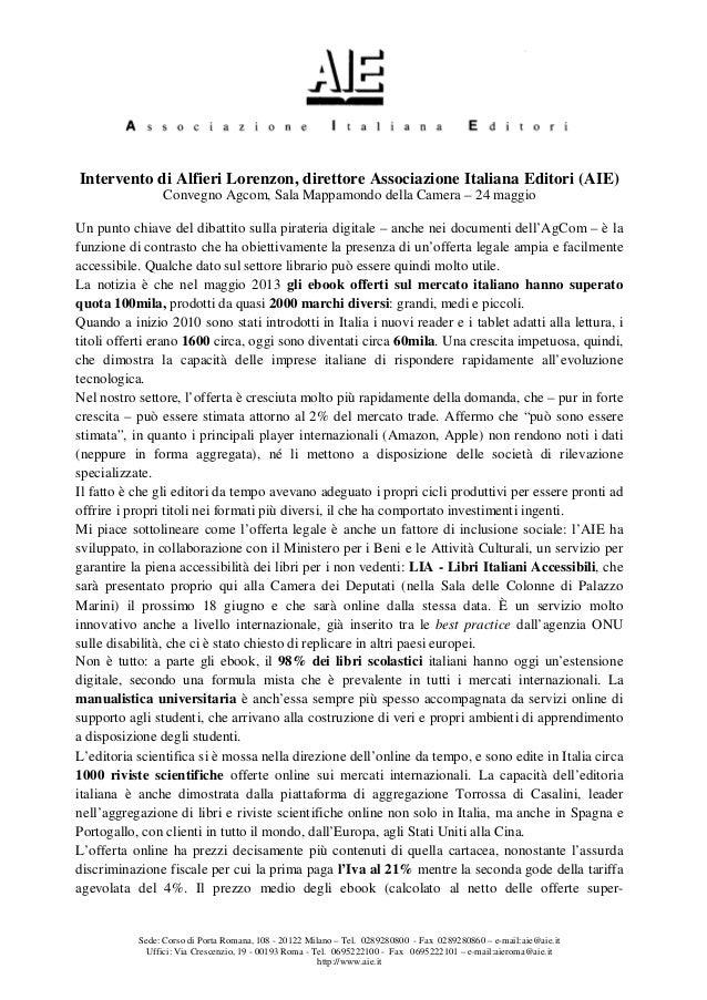 Sede: Corso di Porta Romana, 108 - 20122 Milano – Tel. 0289280800 - Fax 0289280860 – e-mail:aie@aie.it Uffici: Via Crescen...