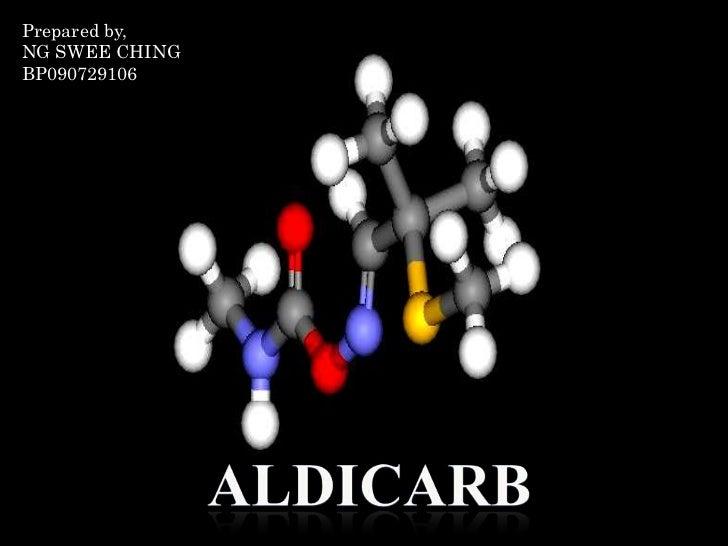 1. aldicarb ng swee ching
