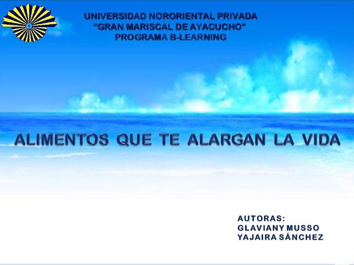 """UNIVERSIDAD NORORIENTAL PRIVADA """"GRAN MARISCAL DE AYACUCHO""""     PROGRAMA B-LEARNING"""