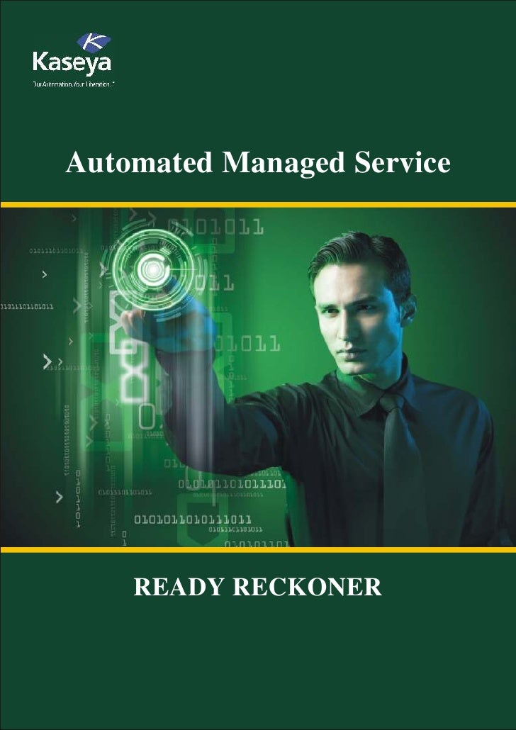 Automated Managed Service         READY RECKONER