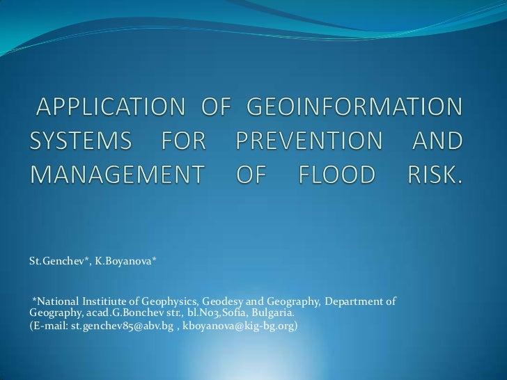 St.Genchev*, K.Boyanova* *National Institiute of Geophysics, Geodesy and Geography, Department ofGeography, acad.G.Bonchev...