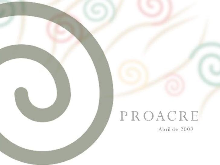 PROACRE