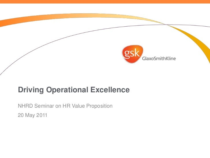 Driving Operational Excellence<br />NHRD Seminar on HR Value Proposition<br />20 May 2011<br />